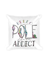 Pole Dancing Addict Pillow - Push + Pole - 4