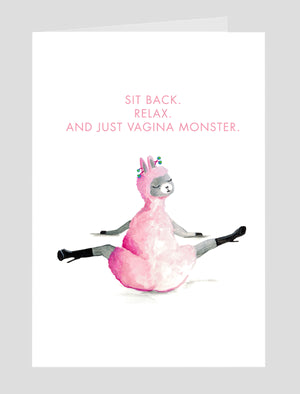 """Sit Back. Relax. And Just Vagina Monster."" Blank Greeting Card"