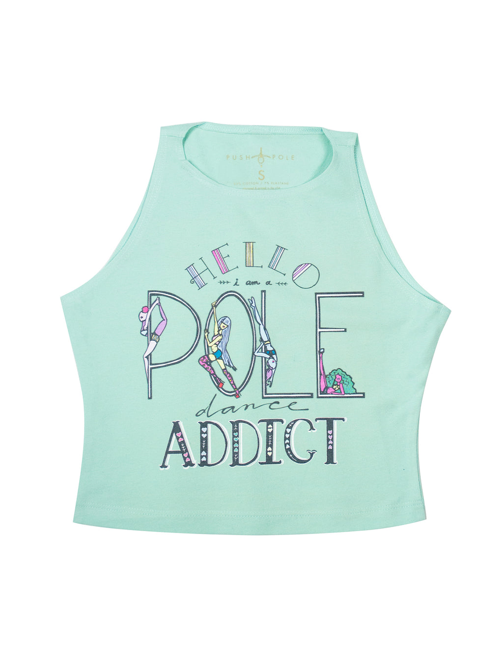 Pole Dancing Addict High Neck Crop Top