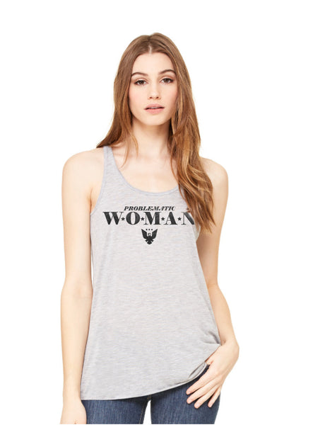 """Problematic Woman"" Flowy Tank Top"