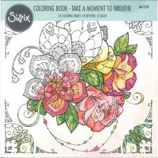 Coloring Book Take a Moment to Breathe