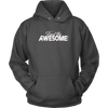 HOODIE - Find the AWESOME ~ Philippians 4:8  (Unisex)