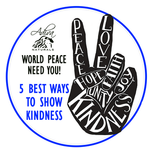 5 Best Ways To Show Your Kindness