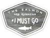 Salmon Are Running Logo - Vinyl Sticker