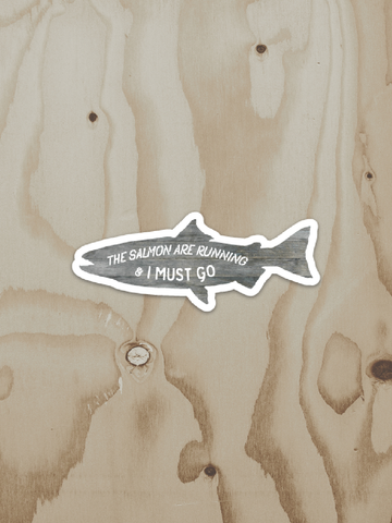 Salmon Are Running Diecut - Vinyl Sticker