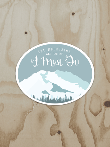 Mountains Are Calling - Vinyl Sticker