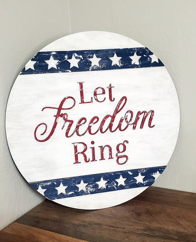 Let Freedom Ring: 3D ROUND DESIGN