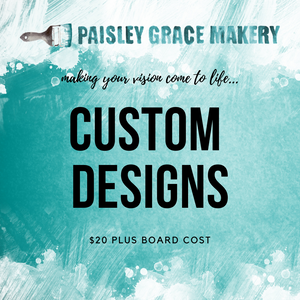 Custom Design: All Board Sizes