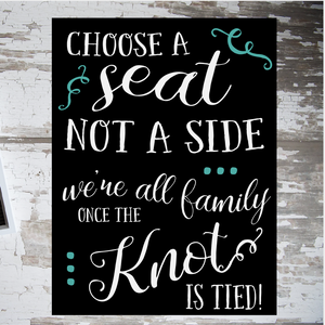 Choose a Seat Not A Side: SIGNATURE DESIGN - Paisley Grace Designs