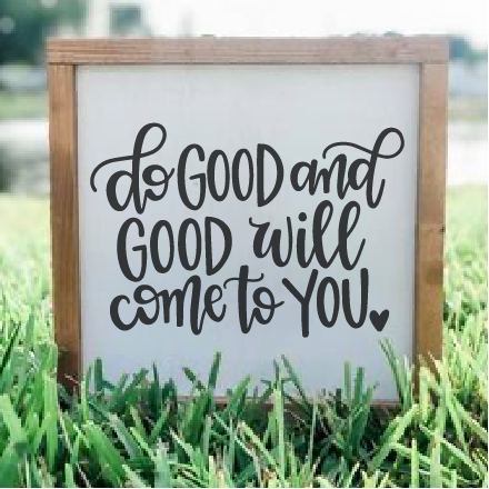 Do Good and Good will come to you: MINI DESIGN