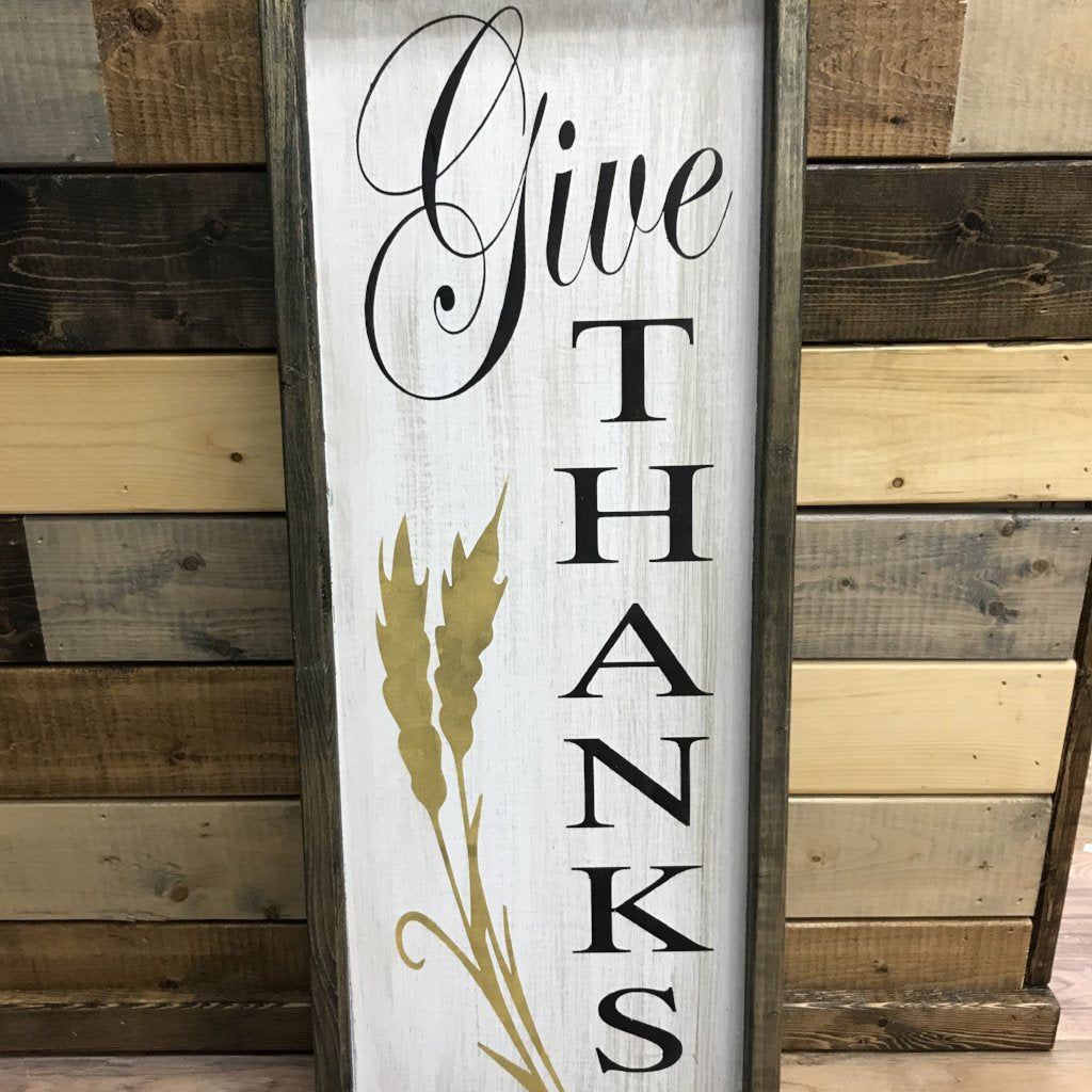Give Thanks Vertical: PLANK DESIGN - Paisley Grace Designs