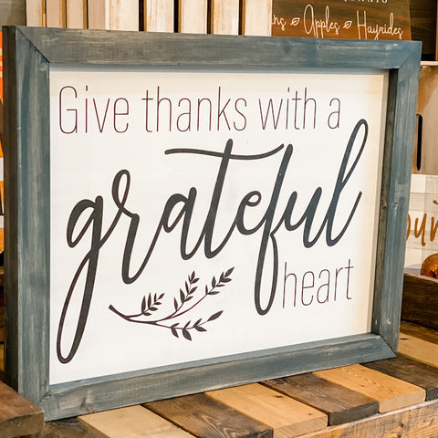 Give thanks with a grateful heart: SIGNATURE DESIGN
