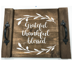 GRATEFUL THANKFUL BLESSED: FARMHOUSE TRAY DESIGN - Paisley Grace Designs