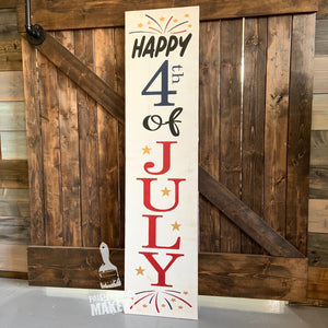 HAPPY 4th OF JULY (VERTICAL): PLANK DESIGN - Paisley Grace Designs