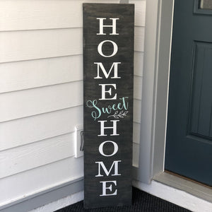 Home Sweet Home Vertical: PLANK DESIGN - Paisley Grace Designs