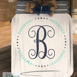 INITIAL WITH WREATH MASON JAR: DOOR HANGER DESIGN - Paisley Grace Designs