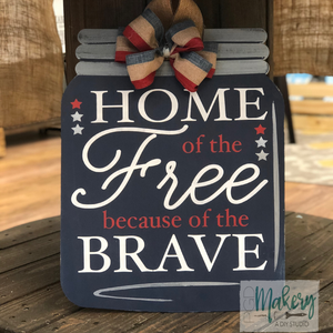 HOME OF THE FREE MASON JAR: DOOR HANGER DESIGN - Paisley Grace Designs