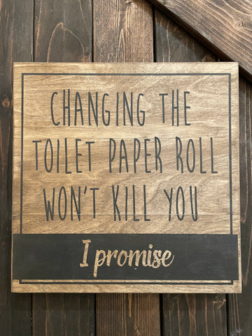 Changing the Toilet Paper Roll  12x12 PAINTED #1451