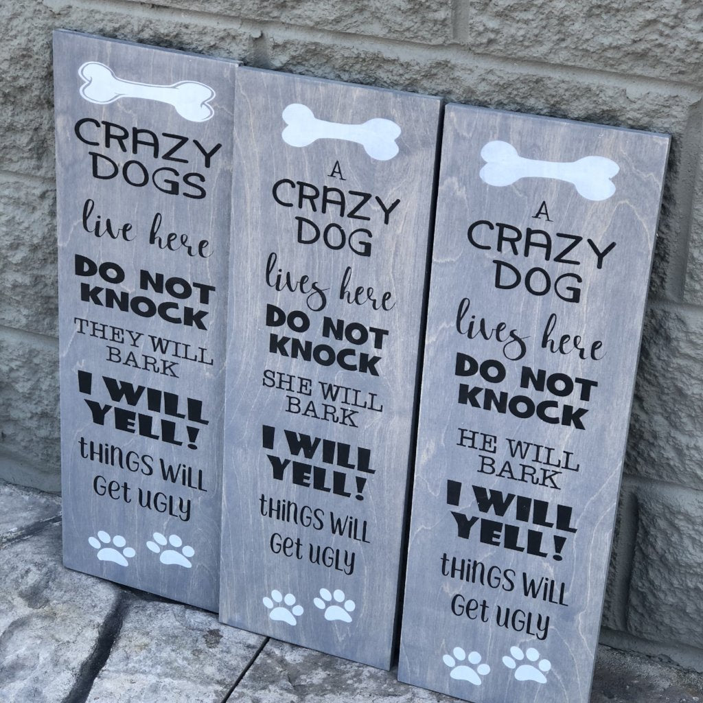 CRAZY DOGS LIVE HERE: PLANK DESIGN - Paisley Grace Designs