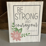 Be Strong and Courageous: SIGNATURE DESIGN
