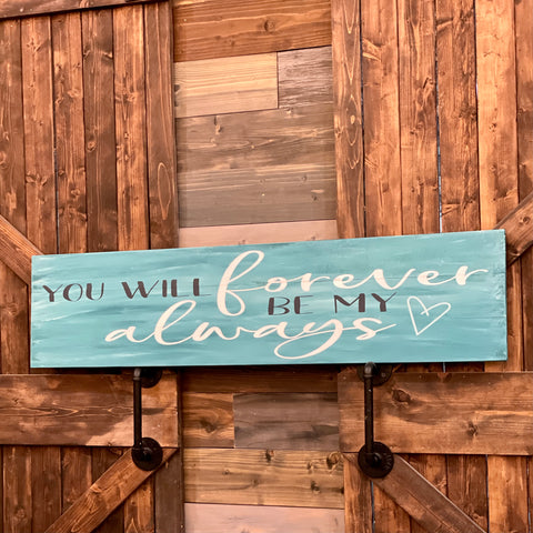 You Will Forever Be My Always: PLANK DESIGN