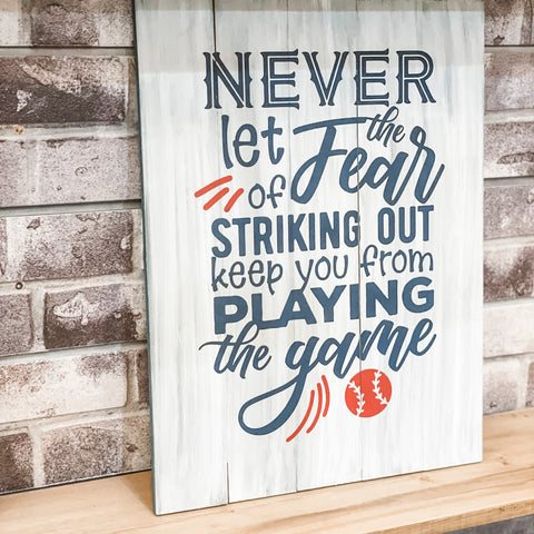 Never let the Fear of Striking out Keep you from Playing the Game: SIGNATURE DESIGN