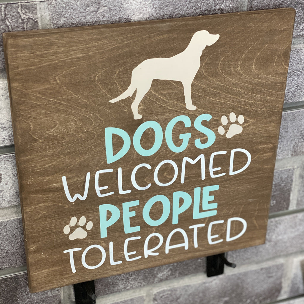 Dogs Welcome People Tolerated: SQUARE DESIGN