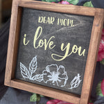 I Love you Mom with flowers: MINI DESIGN