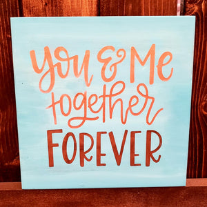 You & Me Together Forever: MINI DESIGN