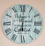 Perhaps this is the Moment for which you have been created (RETIRING): CLOCK WORKSHOP DESIGN