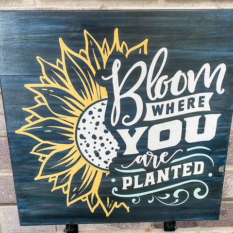 Bloom where you are Planted with Sunflower: SQUARE DESIGN