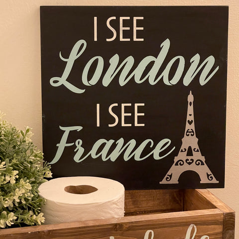 "#2400 I see London I see France 12x12"" painted sign"