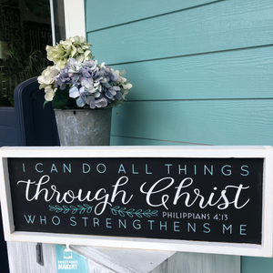 I can do all things through Christ who Strengthens Me: Plank Design - Paisley Grace Designs