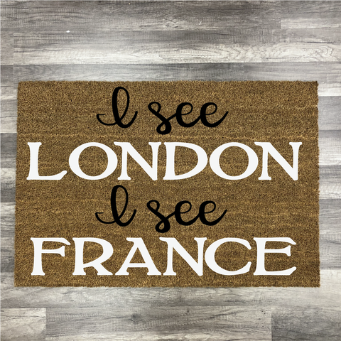 I See London I see France: Door Mat Design - Paisley Grace Designs