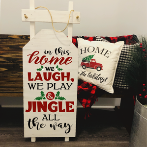 "IN THIS HOME WE LAUGH: SLED 46"" - Paisley Grace Designs"