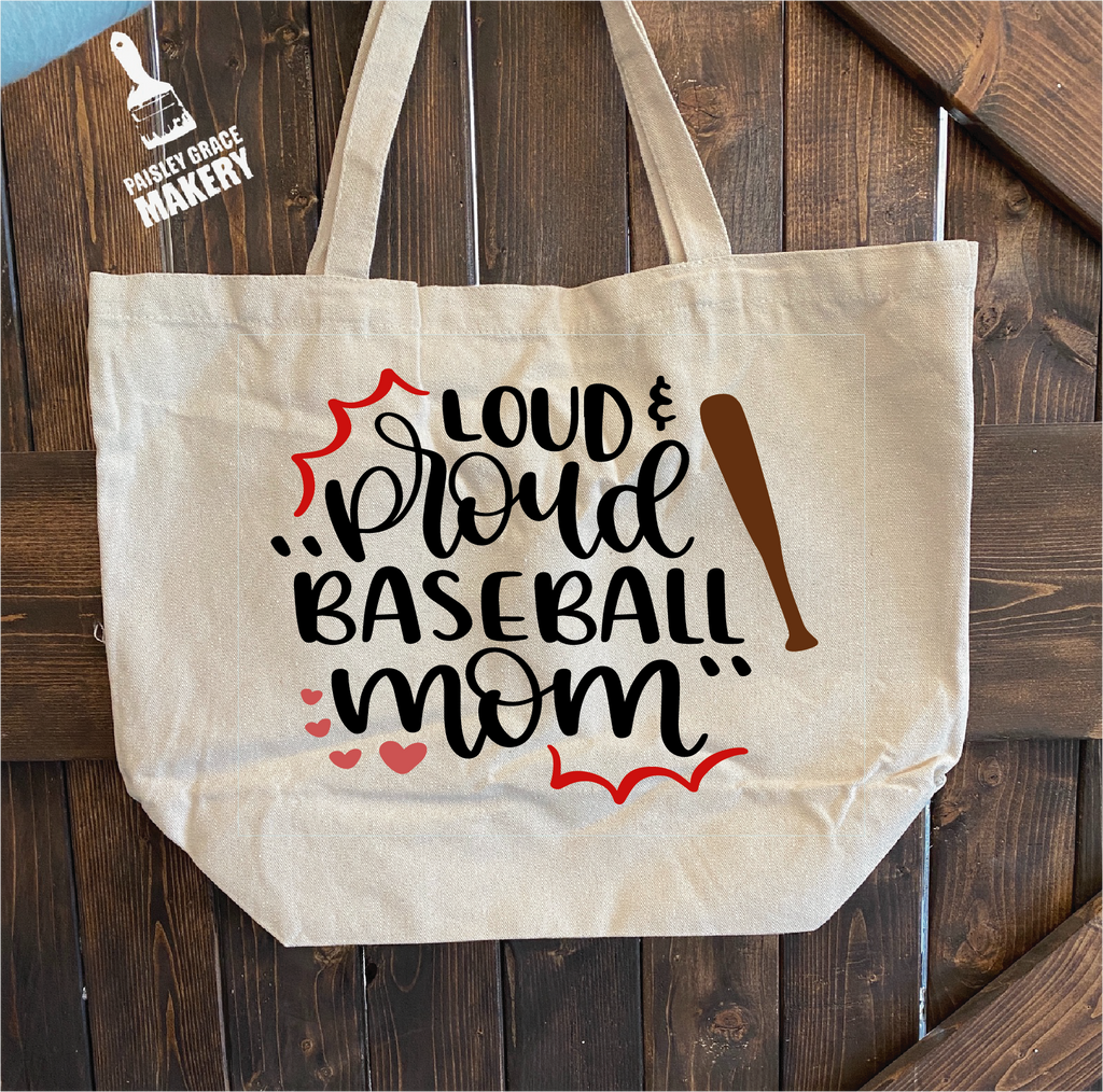 Loud & Proud Baseball Mom: Canvas Bag - Paisley Grace Designs