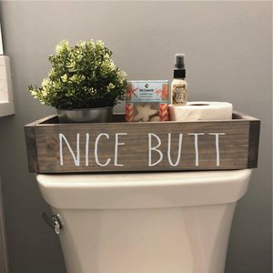 NICE BUTT: WOOD BOX - Paisley Grace Designs