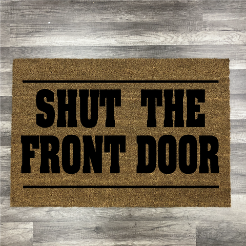 Shut the Front Door: Door Mat Design - Paisley Grace Designs