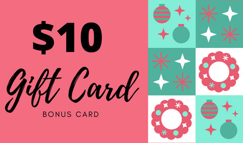 $10 Holiday Bonus Card