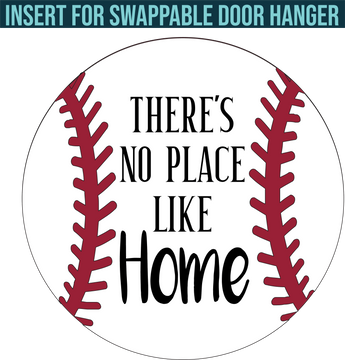 There's No Place Like Home Baseball: Swappable Round Door Hanger Insert