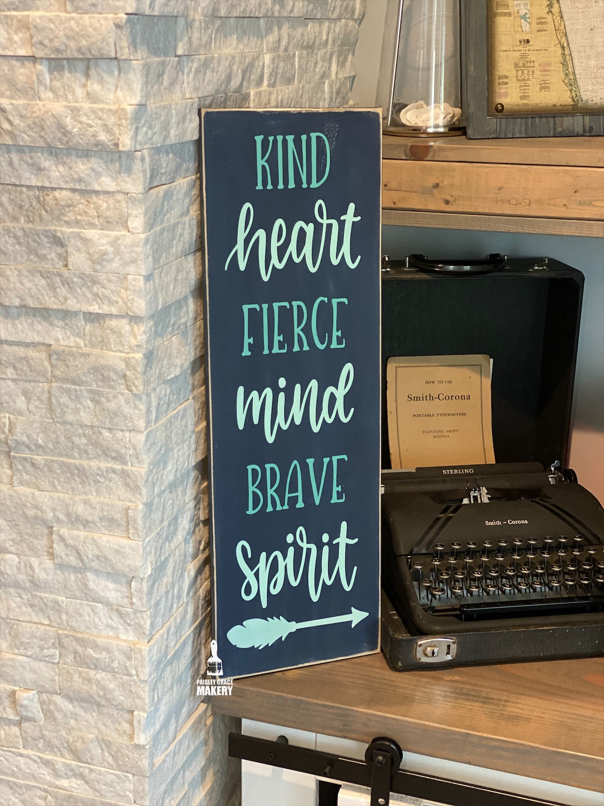 Kind Heart Fierce Mind Brave Spirit: PLANK DESIGN - Paisley Grace Designs