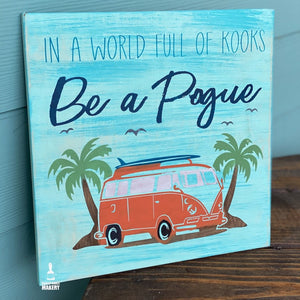 In a World full of Kooks Be a Pogue: SQUARE DESIGN