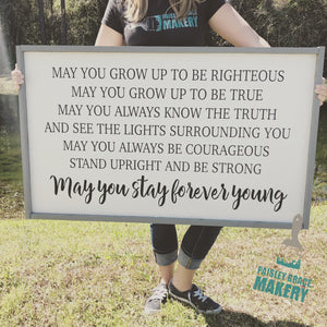 May You Stay Forever Young: SIGNATURE DESIGN - Paisley Grace Designs