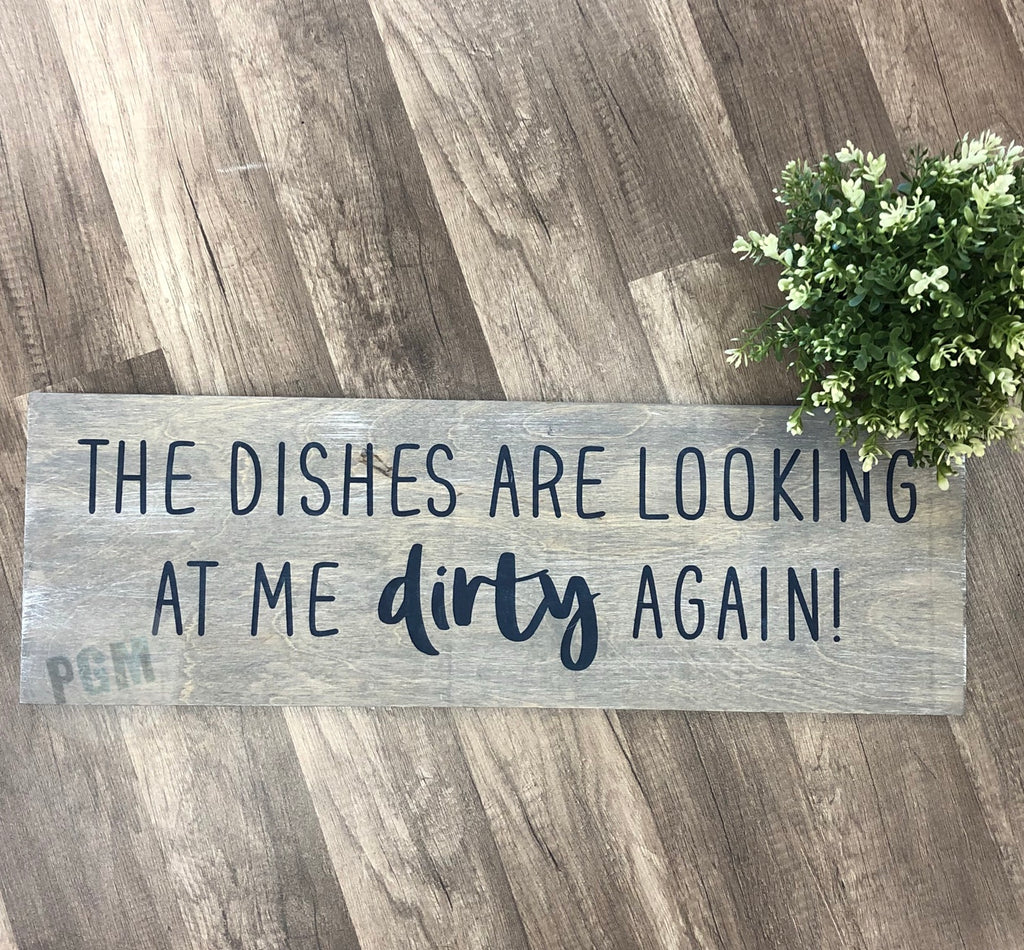 The Dishes are looking at me Dirty Again: PLANK DESIGN