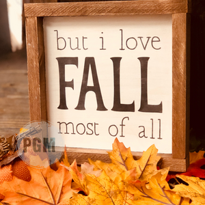 "But I Love FALL Most of All: MINI 8x8"" DESIGN - Paisley Grace Designs"