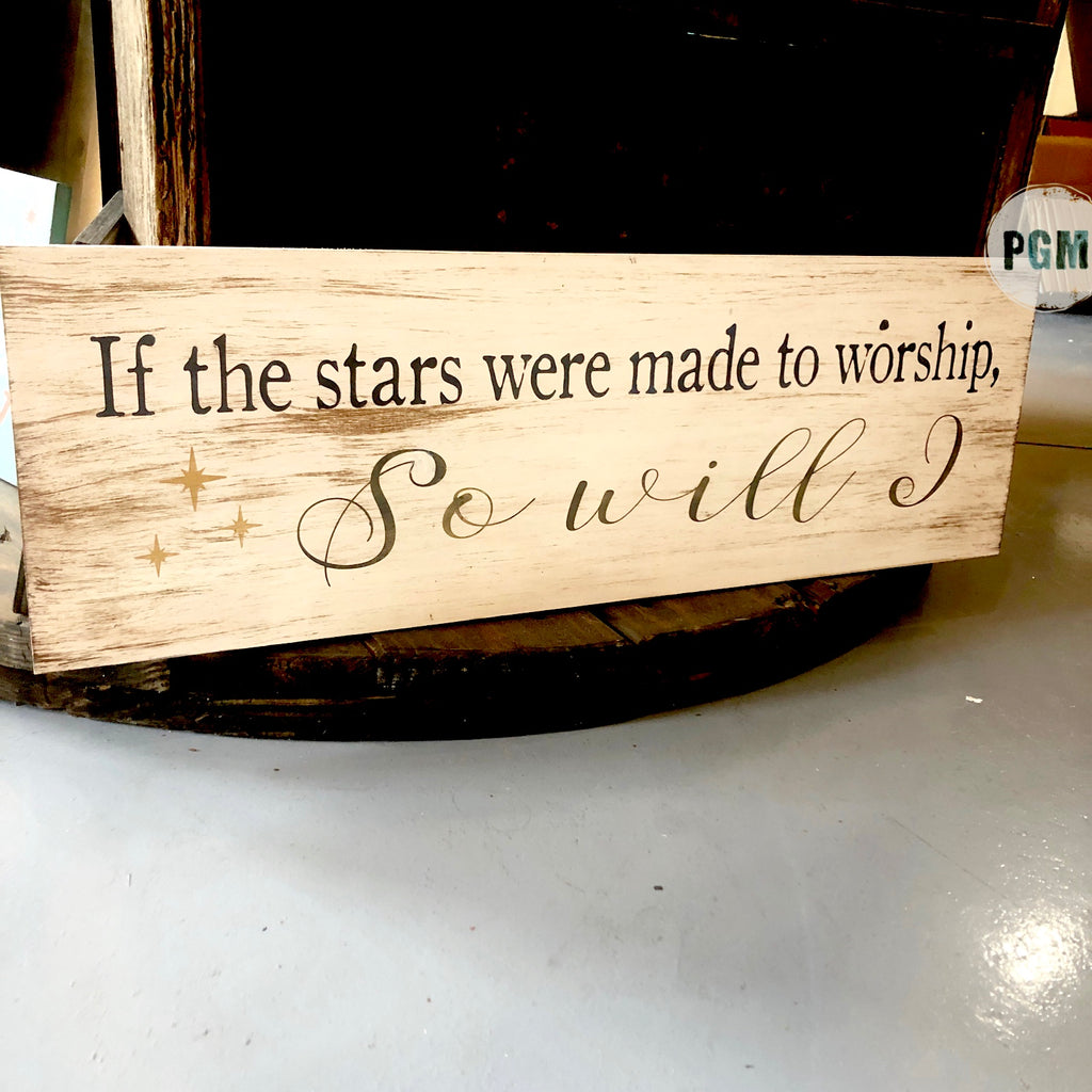 If the Stars were made to worship: PLANK DESIGN - Paisley Grace Designs