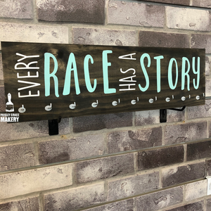 Every Race Has A Story: Medal Holder - Paisley Grace Designs