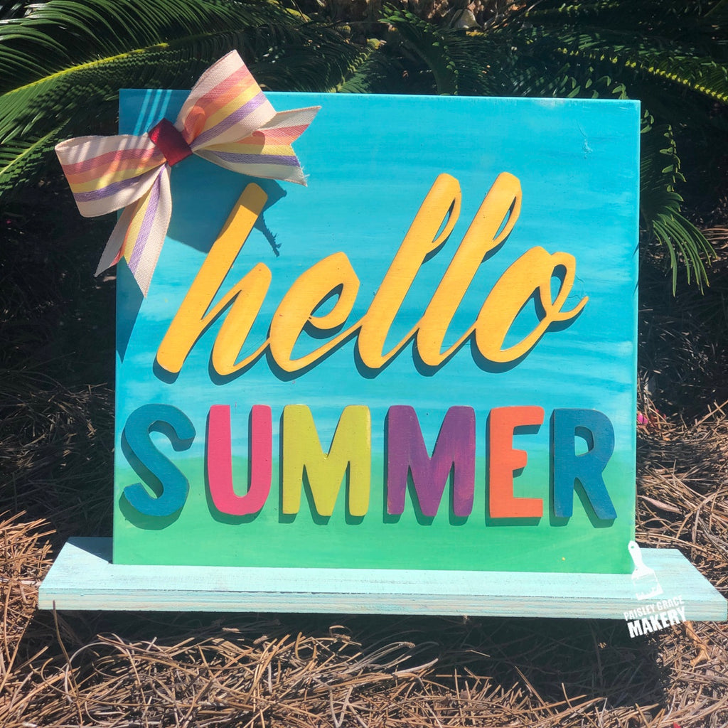 Hello Summer: 3D Sign Design - Paisley Grace Designs