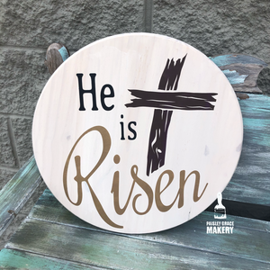 HE IS RISEN: ROUND DESIGN - Paisley Grace Designs