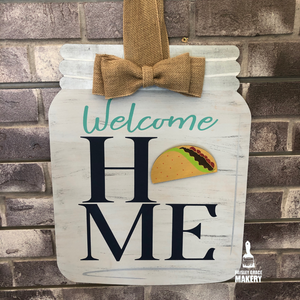 Welcome Home Mason Jar: INTERCHANGEABLE DESIGN - Paisley Grace Designs